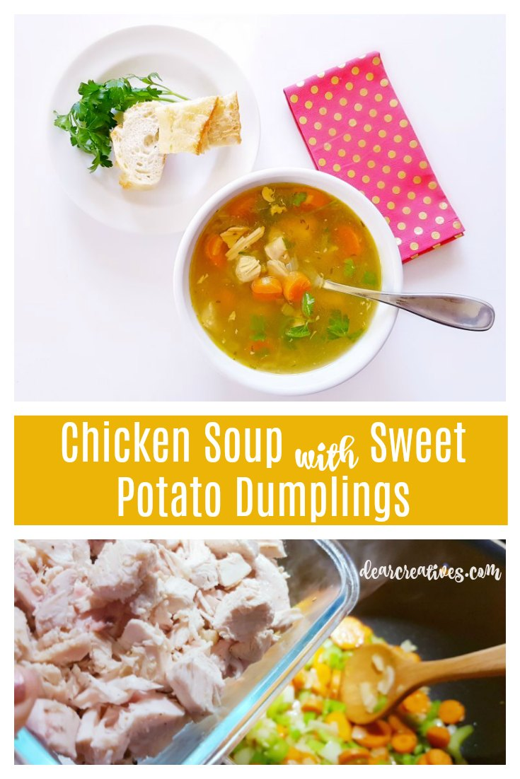 Chicken Soup with Sweet Potato Dumplings #chickensoup with #dumplings DearCreatives.com