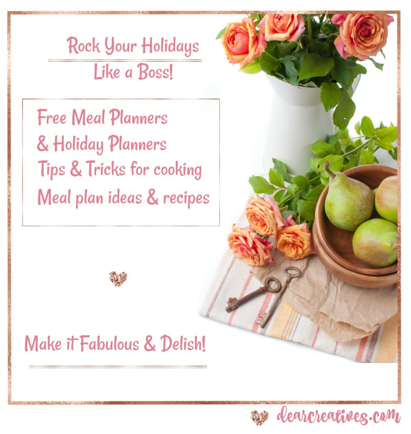 Holiday cooking tips and meal plan ideas, recipes...#holidaymealplanning #cookingtips #holidaycookingtips DearCreatives.com