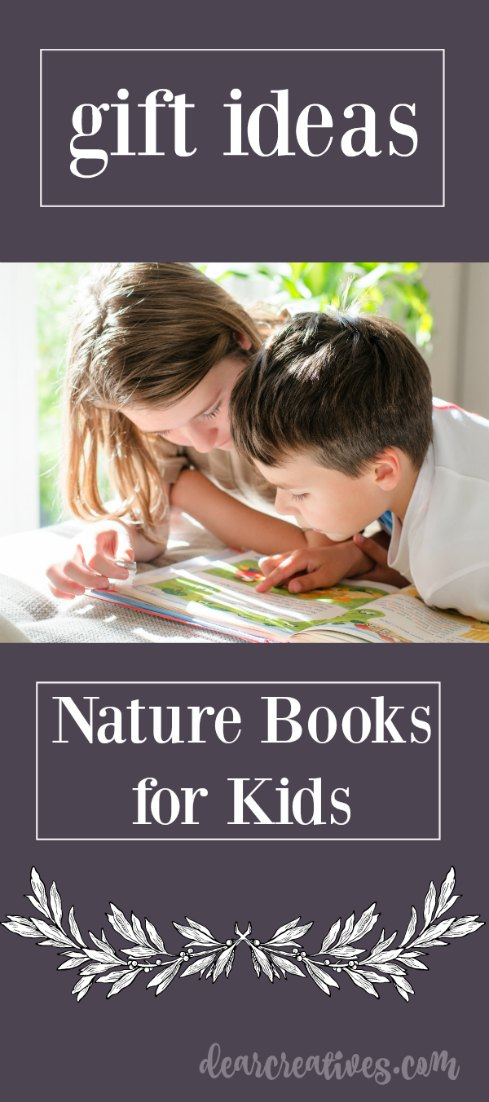 Books Worth Reading With Your Kids About Nature