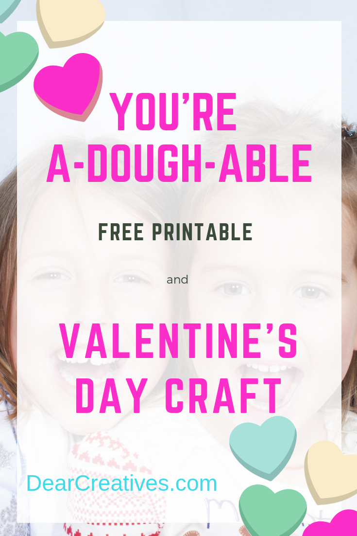 Valentine's Day Craft + You're A-dough-rable Free Printable