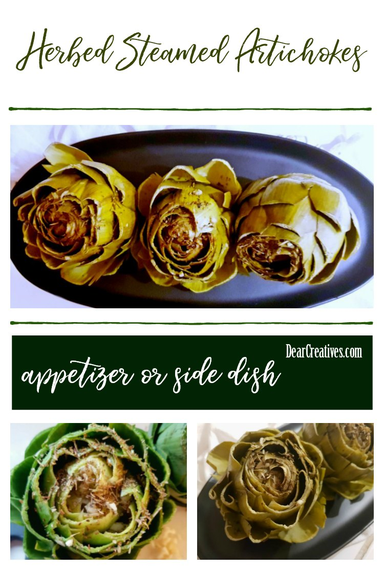 Steamed Artichokes stuffed with herbs. This is a quick and easy side dish or appetizer recipe See how to prepare artichokes to make this. DearCreatives.com #artichokes #stuffedartichokes #vegetables #sidedish #appetizer.jpg