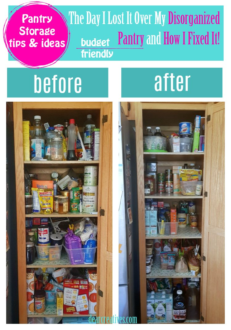 The day I lost it over my disorganized pantry, and how I fixed it! Budget friendly tips, and ideas for pantry storage and organization. #diy #pantry #homeorganization DearCreatives.com #springcleaning