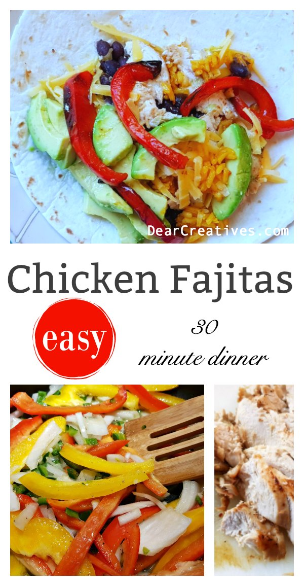 Are you looking for an easy chicken fajitas recipe Then this is the one to try. Make this chicken fajitas any night of the week, a 30 minute meal DearCreatives.com #chickenfajitas #30minutemeal #dinner #chicken #easychickenrecipes DearCreatives.com