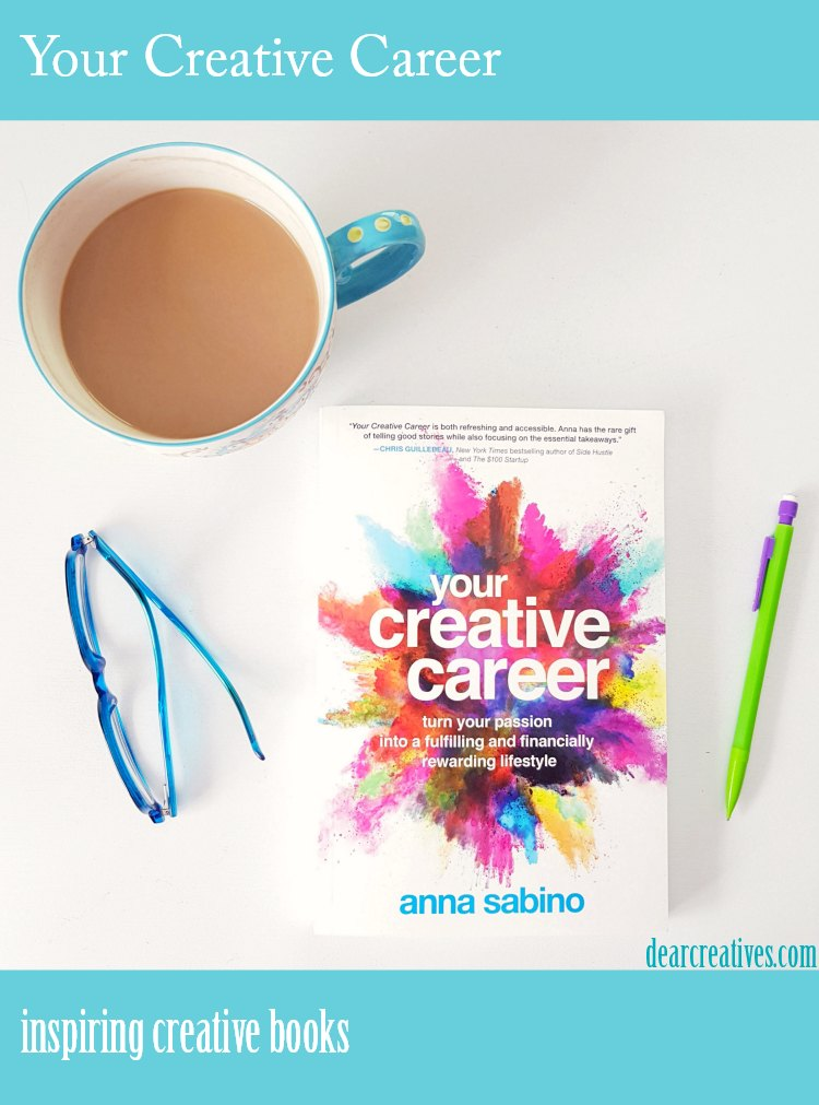 Your Creative Career By Anna Sabino + Books To Propel You Forward In Your Creative Career