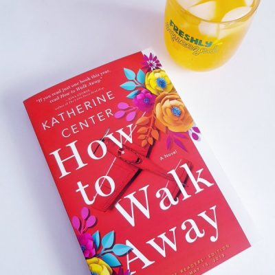 How to Walk Away new release novel by Katherine Center book review DearCreatives.com #books #novels #howtowalkaway #partner #ad #StMartinsPress #SheSpeaksUp
