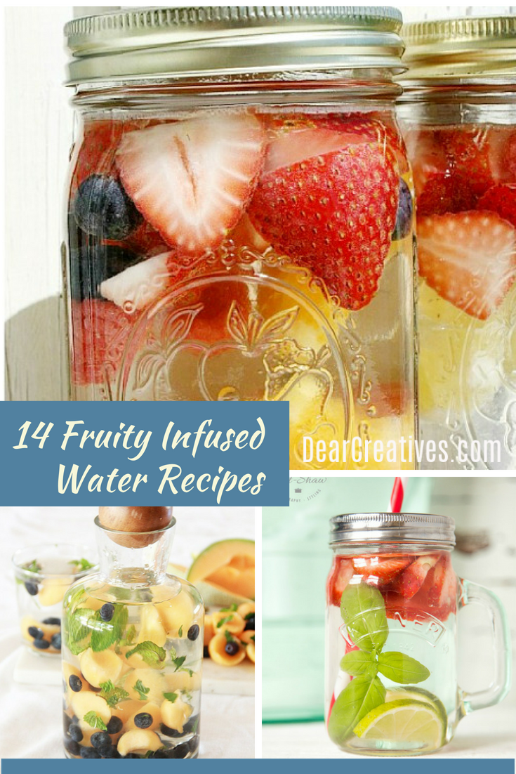 14 Fruit Infused Water Recipes Enjoy these drink recipes anytime of year or use for non alcoholic party drinks. DearCreatives.com #drinkrecipes