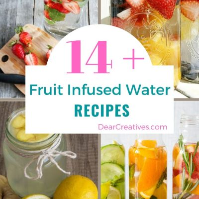 Fruit Infused Water Recipes - Grab recipes and ideas for making fruit infused waters at home! Use for drinking water daily or brunches, celebrations... DearCreatives.com