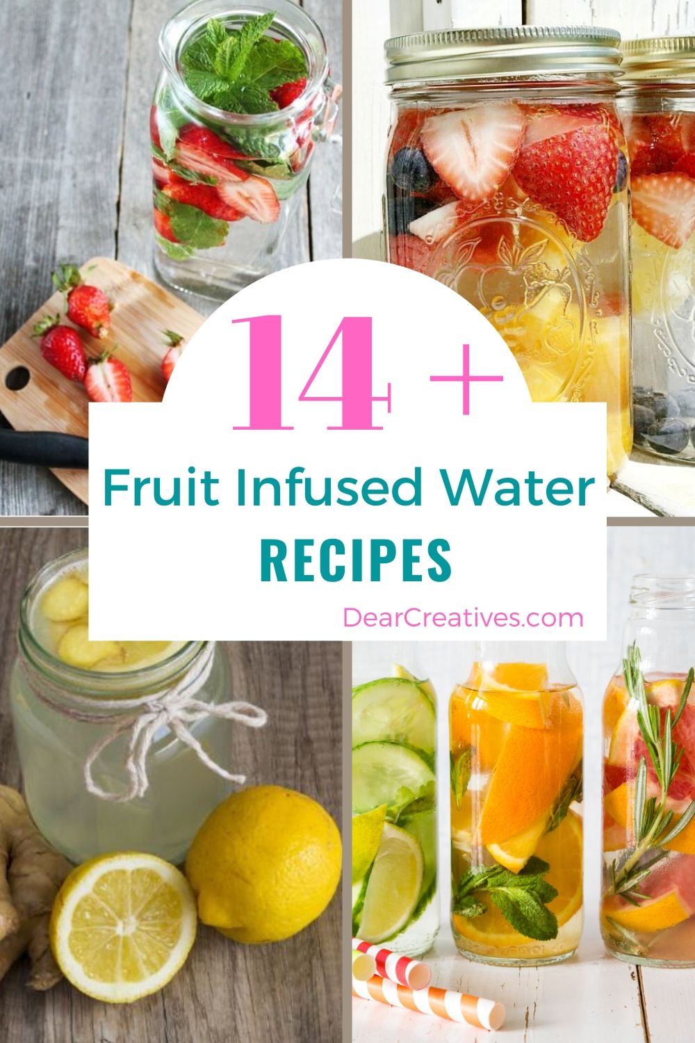 14+ Fruit Infused Water Recipes You'll Want to Drink!