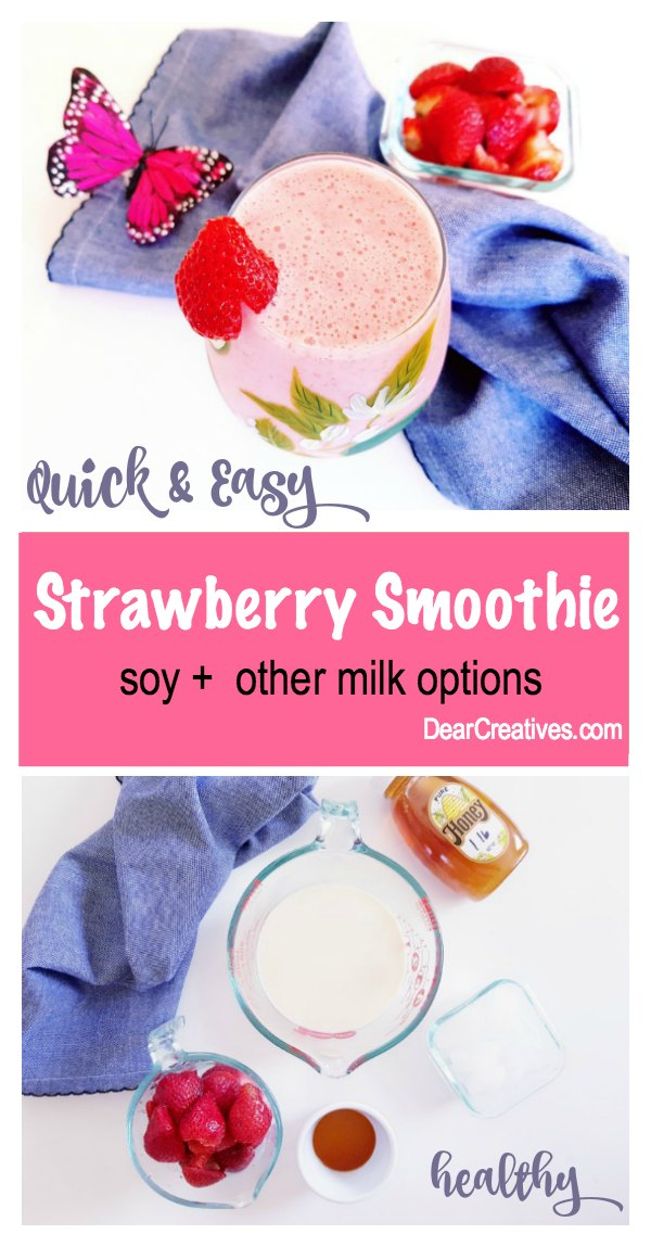 Healthy Strawberry Smoothie Made with Soy but with other milk options. So frothy, and refreshing. Enjoy this and all the other blender recipes at DearCreatives.com #strawberry #smoothie #smoothies #drinks #summer #blender #momsmeetpartner #vitamixrecipes