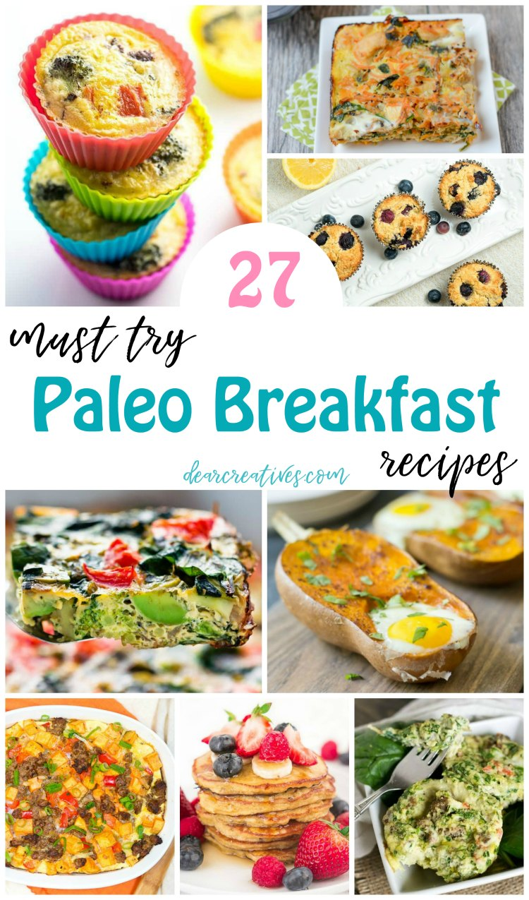 27 Healthy Breakfast Ideas – Paleo Breakfasts to Make Any Day of The Week!