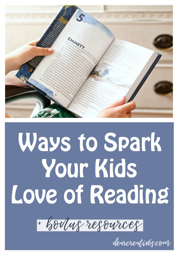 15 Easy Ways To Help Spark Your Kids Love Of Reading