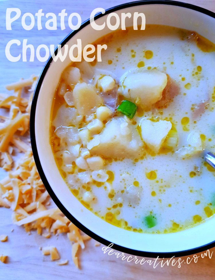 Potato Corn Chowder - soup recipe that is so easy to make. Must try soup recipe!soup recipe that is so easy to make and perfect for a cold day. You can make this in the instant pot, crockpot or stove top. I love this chowder soup recipe. DearCreatives.com #potatocornchowder #potatosoup #souprecipe #soup #chowder #recipe #easy #instantpot #stovetop #crockpot #comfortfood #healthy #vegetarian #warmup #cozy #tasty #delicious