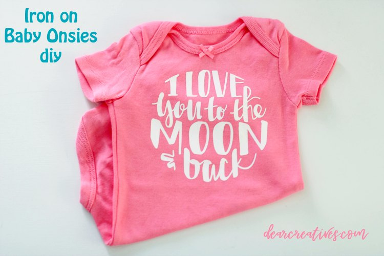 iron on baby onsies diy with the design file I love you to the moon and back DearCreatives.com