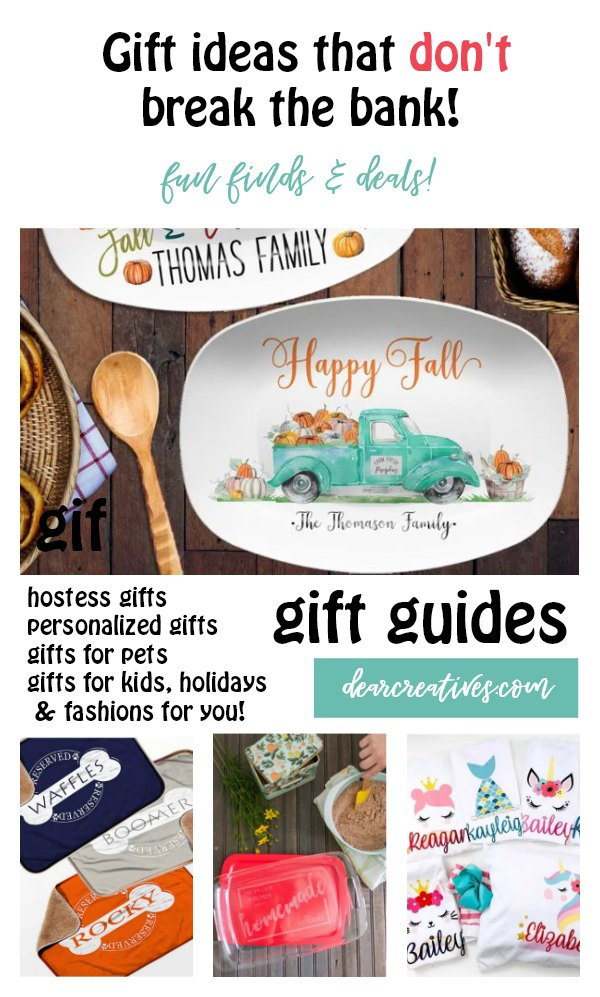 Are you looking for good gift ideas that don't break the bank See our gift guides and today's gift ideas to help you select the perfect gifts. DearCreatives.com #holidays #giftideas #christmas #giftguides #goodgifts #uniquegifts #budgetfriendlygifts #personalizedgifts #christmas #hostess #holidays