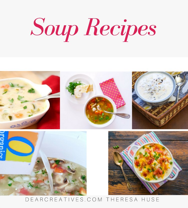 Soup Recipes - Are you looking for good tasting, healthy soup recipes_ There are so many homemade soups to make at DearCreatives.com #souprecipes