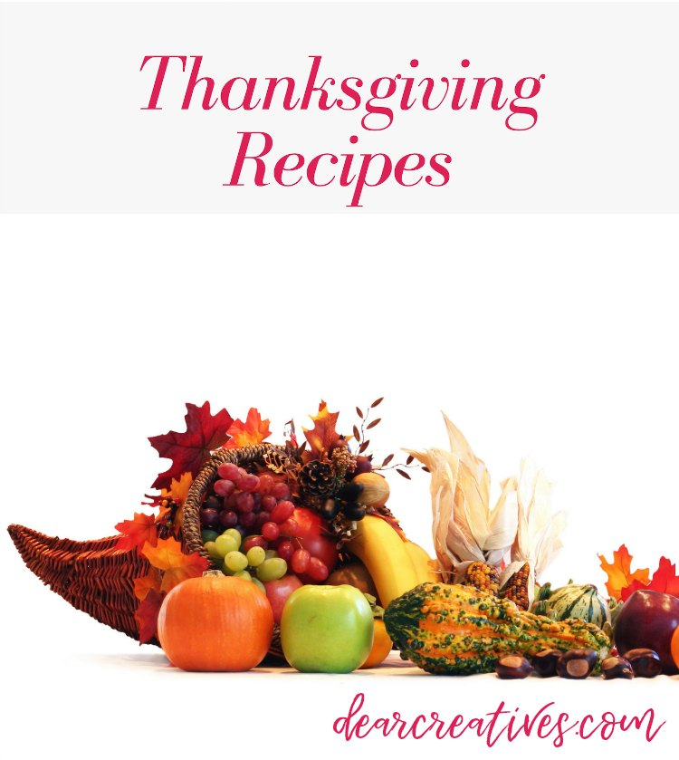 Thanksgiving Dinner - See all the Thanksgiving recipes and resources for hosting Thanksgiving. DearCreatives.com #thanksgiving #thanksgivingdinner #thanksgivingrecipes #mealplanning
