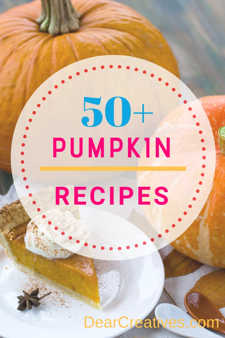 Are You Looking For Recipes with Pumpkin? Ultimate List of Pumpkin Recipes!