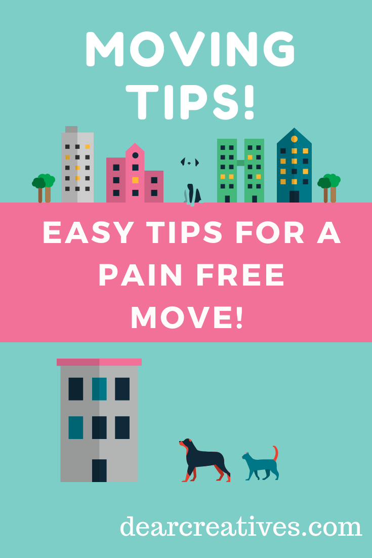Moving Tips To Make Things Go Easier!