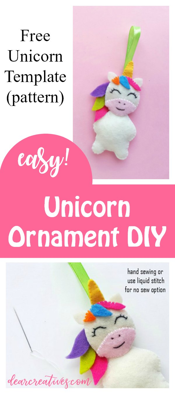 Unicorn Crafts - make this unicorn ornament for a gift, gift topper or to hang on your Christmas tree. Easy to make hand sewing. Free unicorn template with instructions. DearCreatives.com #unicorncrafts #unicorn #unicornChristmasornament #unicornornament #unicorntemplate