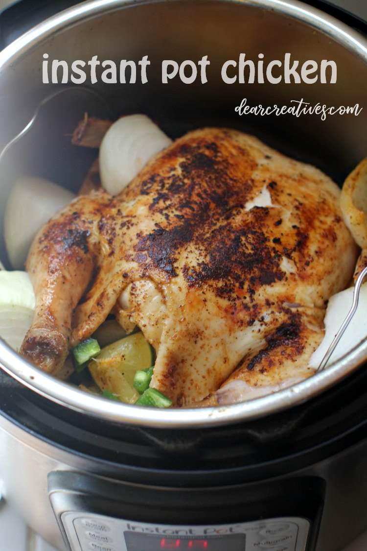 Instant Pot Whole Chicken – Winner, Winner Chicken Dinner!