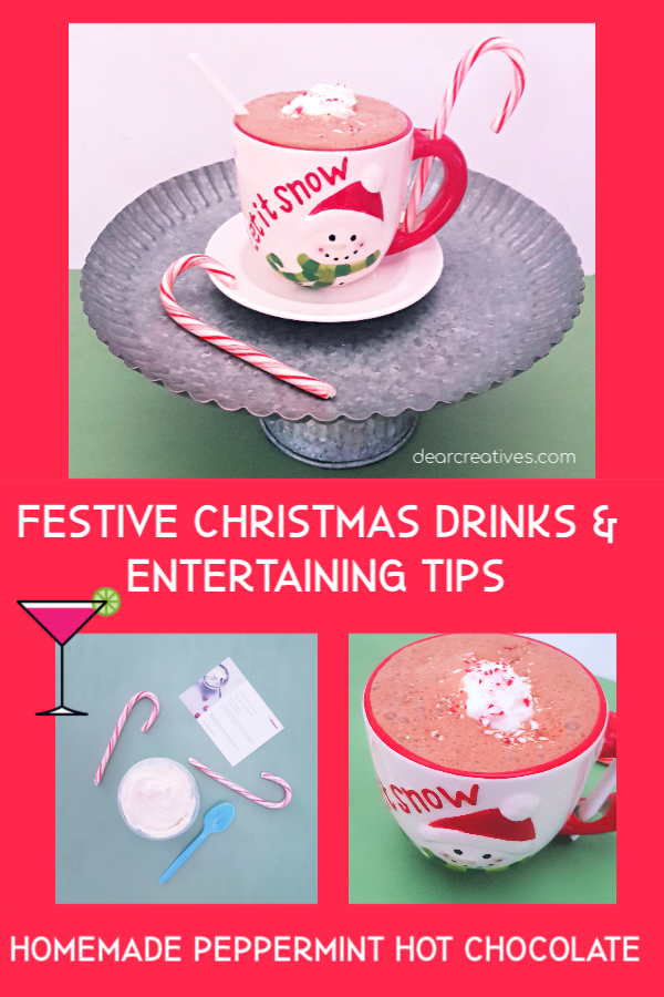 Are you looking for the easiest way to make homemade hot chocolate_ Or maybe festive Christmas drinks. Find these awesome tips for entertaining at home along with drink recipes for your holidays. DearCreatives.com #christmas #holidays #festive #drinks #hotchocolate #pepperminthotchocolate #entertainingtips #drinkrecipes