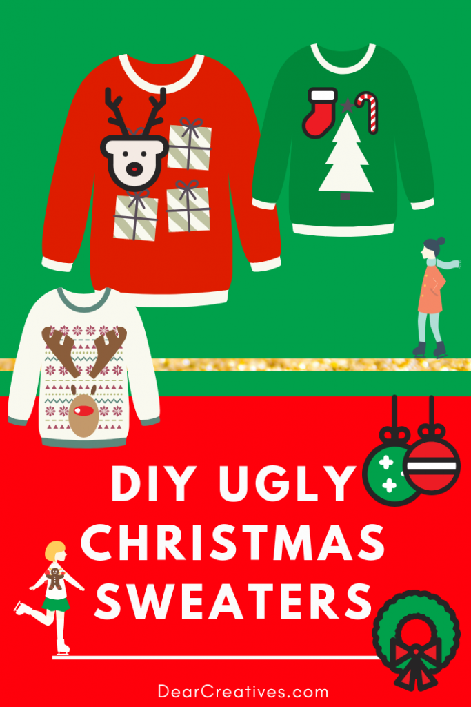 DIY Ugly Christmas Sweater fun, festive ideas for making your own ugly Christmas sweaters or planning an ugly Christmas sweater party for the holidays. #christmas #uglychristmassweater #diy #dearcreatives #festive #fun #crafts #party #ideas