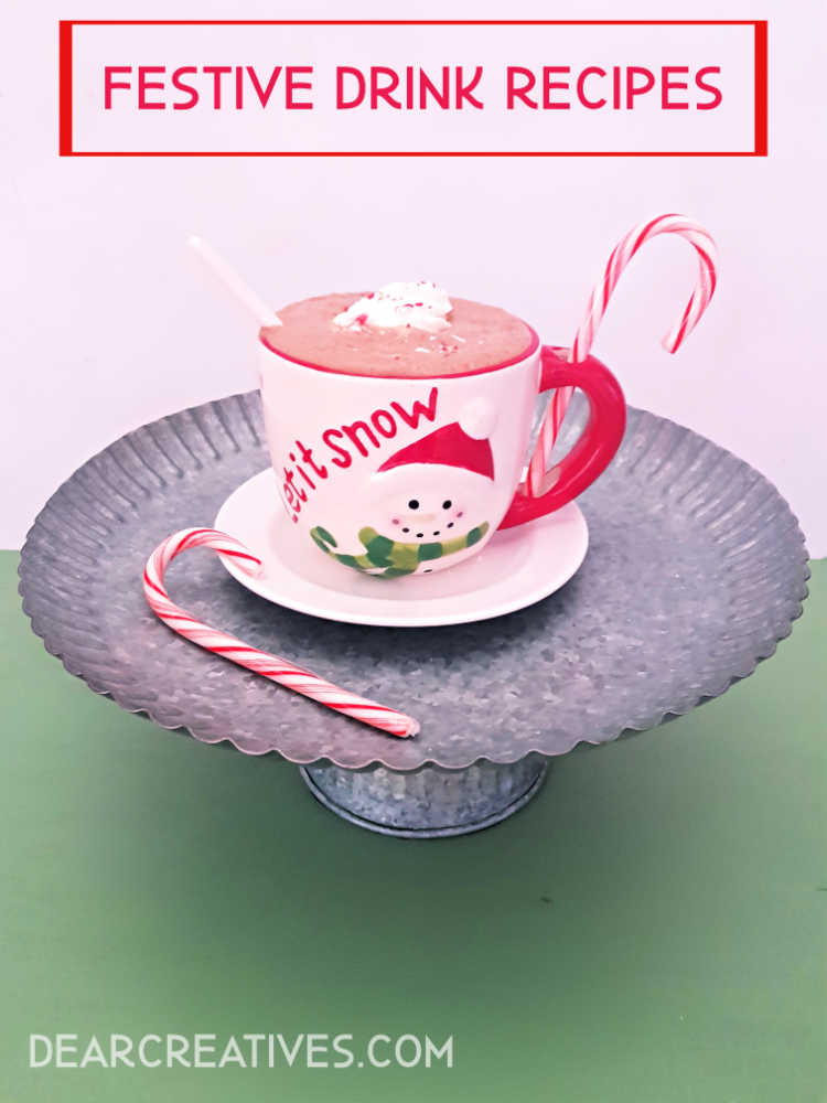 Festive Drink Recipes Non alcoholic Christmas drinks-Festive Drink Recipes- plus easy tips for making drinks and cocktails at home. Hot Chocolate and other homemade holiday drinks. Grab the recipes and see how easy it is to host guests at your home with our tips. DearCreatives.com