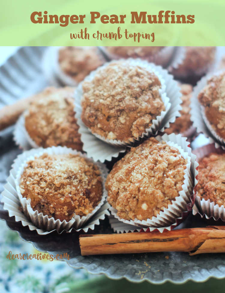 Ginger Pear Muffins - These are easy to make and bake for a breakfast, brunch, dessert or snack. They fly off the tray they are so good. DearCreatives.com #gingerpearmuffins #gingermuffins #muffinsrecipes #crumbtopping