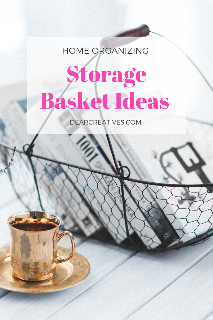 Decorative Storage Baskets and storage basket ideas. DearCreatives.com #storagebaskets #organization #home #homedecorideas #decorativestoragebaskets #baskets #wickerbaskets #wirebaskets #wovenbaskets #seagrassbaskets #dearcreatives #style