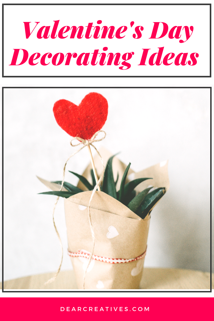 Valentine's Day decorating ideas - You will love these home decor ideas for Valentine's day and decorating your home. #valentinesday #decorating #ideas #homedecor #easy #sweet #hearts #xoxo #love #decoratingideas #Valentinesdaydecor #dearcreatives