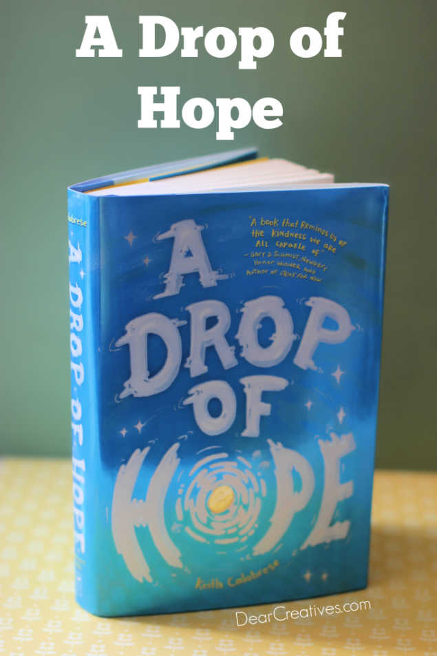 kids books A Drop of Hope- Book synopsis and details about this children's book. The basis of the story follows the lives of 3 children, a school teacher and a wishing well. Their town has taken a turn for the worse. See how they find hope through small acts of kindness and a magical wishing well. Find out more at DearCreatives.com
