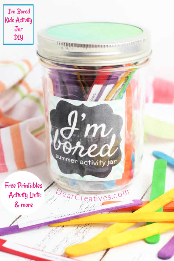 Boredom Busters for Kids- Kids Activity Jar with free printable kids activity list and craft © 2019 DearCreatives.com