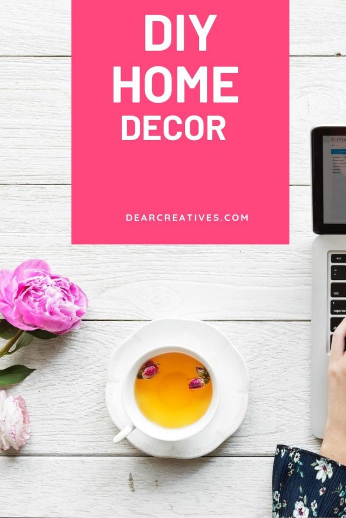 DIY Home Decor -We love working on our house and making things. Here is where we will share all our DIY Home Decor. Ideas that you can make for your home decor. See all the projects and make something now! DearCreatives.com #diyhomedecor #diy #home #decor