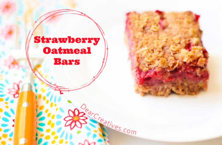 Strawberry Oatmeal Bars a delicious dessert strawberry recipe. Grab it and make it now. You will love it! DearCreatives.com