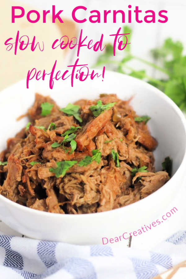 Crockpot Pork Carnitas - This is an quick prep easy pork carnitas recipe. Use for tacos, enchiladas, nachos...slow-cook the pork in the crockpot, instant pot on the crockpot setting or in a slowcooker. Grab this delicious carnitas recipe at DearCreatives.com