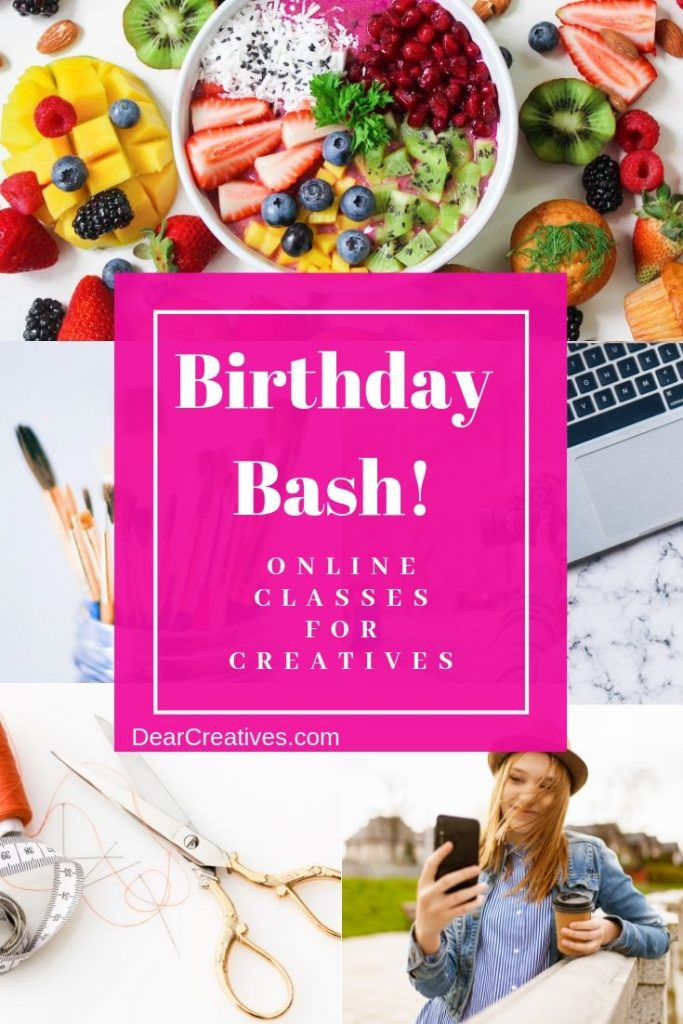 Free Online Classes and Birthday Bash Deals for online classes for creative people! Learn photography, foodie, sewing, jewelry, crafts and more. Find out more and grab free online classes! - DearCreatives.com