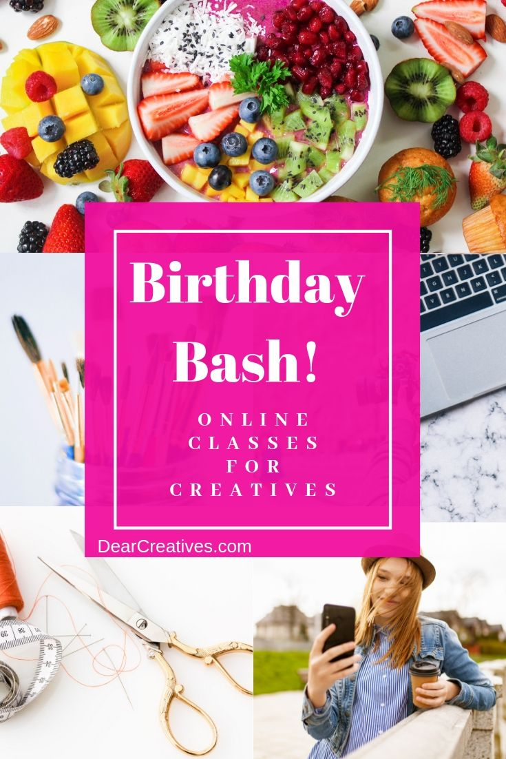 Big Birthday Bash and Sale! + Free Online Classes!