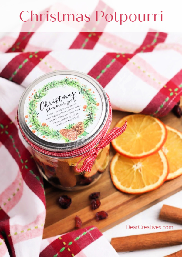Christmas Potpourri - Make this for fall, or Christmas gifts. Simmer it in a pot on the stove. See how to and grab the free printable to make gifts. DearCreatives.com