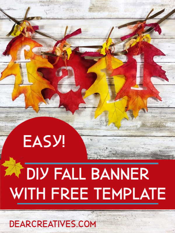 Fall Banner - How to make a simple fall banner. This fall craft is so easy and comes with a printable template to help with cutting the letters for the banner. DearCreatives.com
