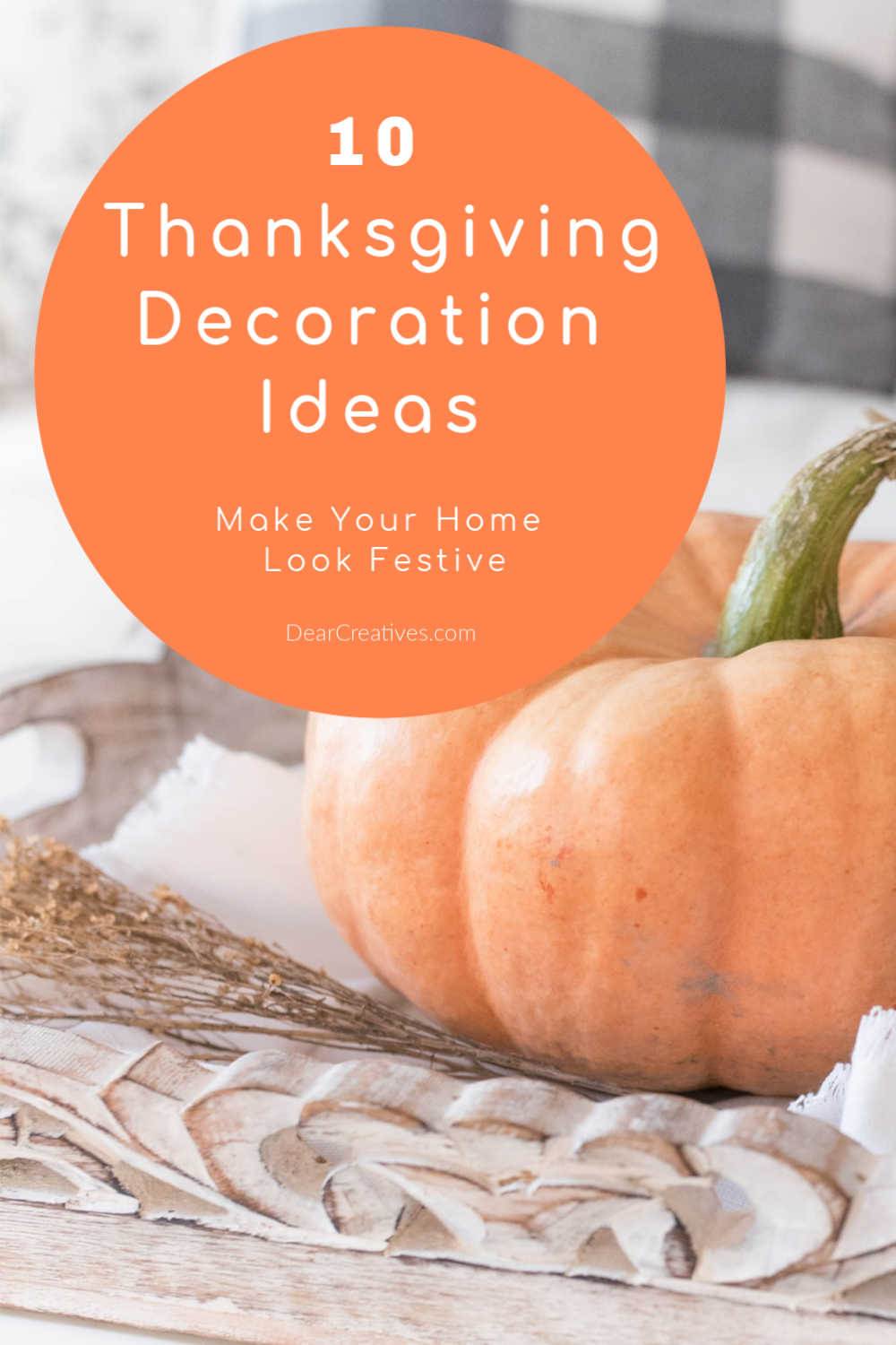 10 Thanksgiving Decoration Ideas That Are Easy!