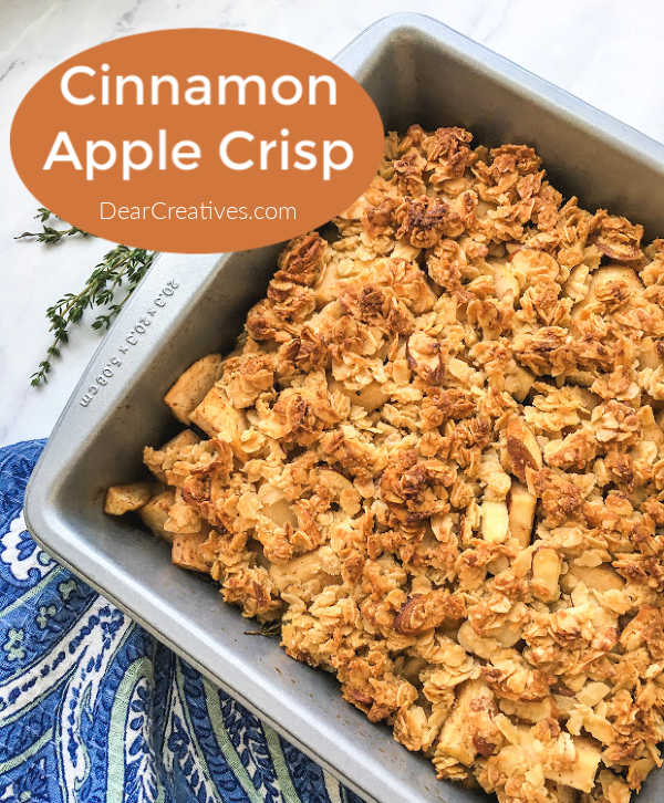 Cinnamon Apple Crisp - an easy apple dessert that can be served warm or cold. Grab this apple crisp recipe and more apple recipes to make at DearCreatives.com
