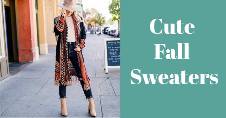 Cute Fall Sweaters - Guide to styling your outfits with sweaters. DearCreatives.com #falloutfitideas #fallsweaters