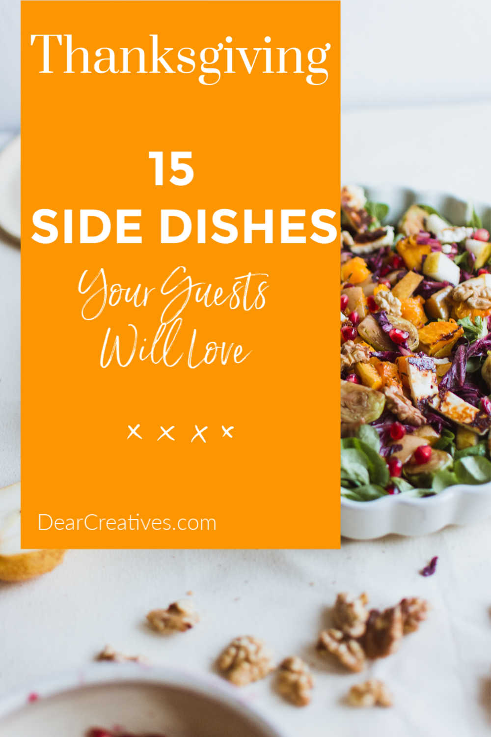 15 Thanksgiving Side Dishes Your Guest Will Love!