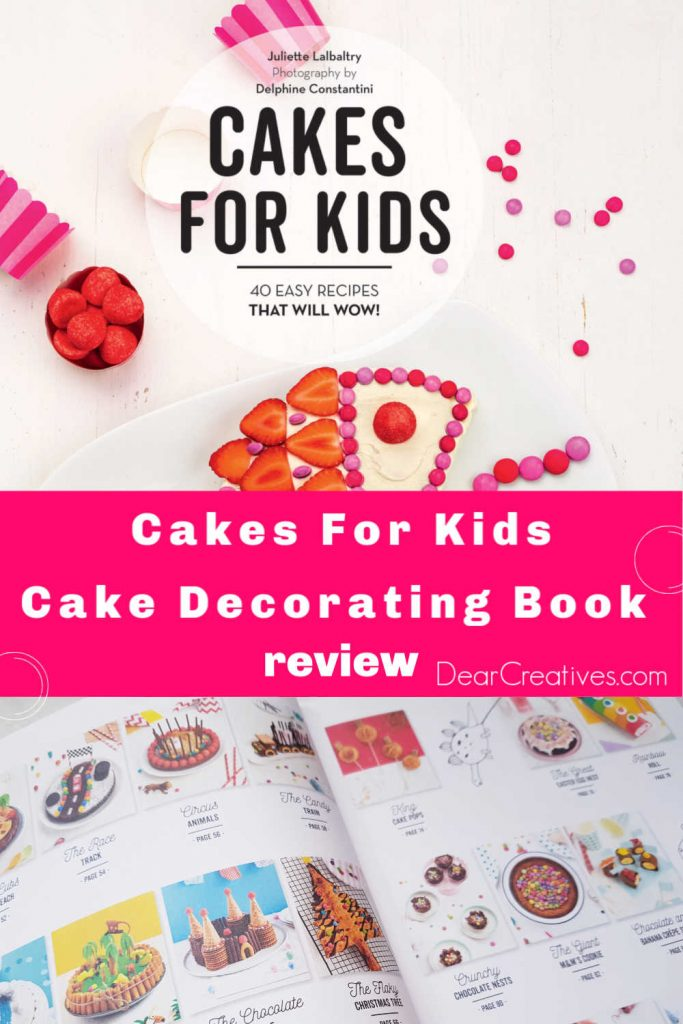 Cakes for Kids - Cake decorating book. Make cakes for kids parties and celebrations. Easy cake recipes and decorating ideas. Review at DearCreatives.com
