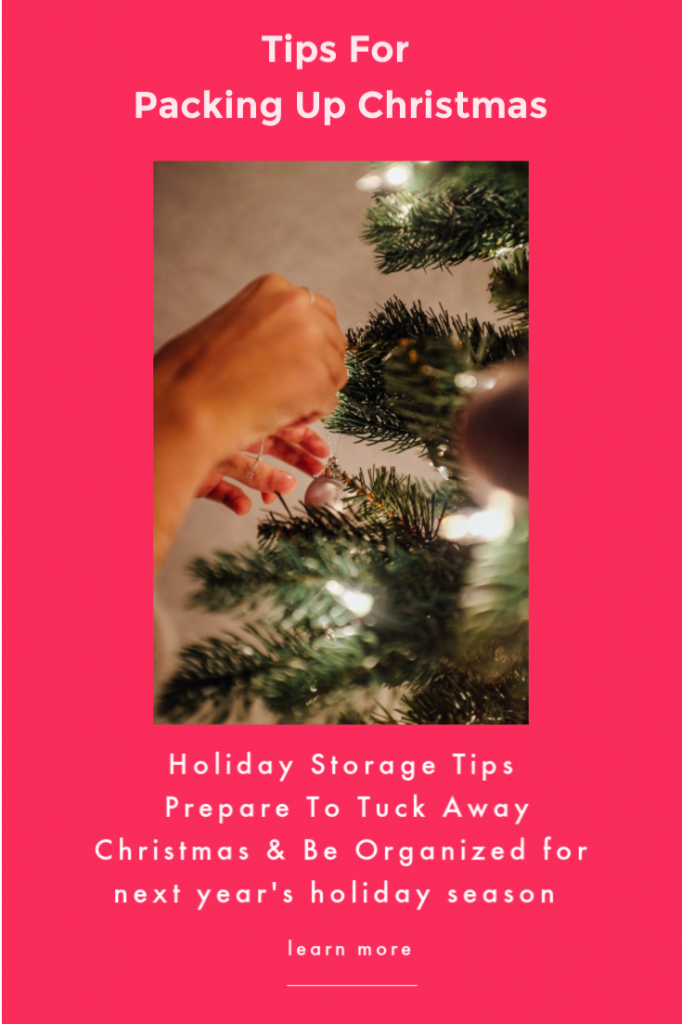 Holiday Storage - Christmas Organization Ideas -Tips for Packing Up Christmas keeping your decorations safe, stored properly and ready for next's years holiday season! DearCreatives.com