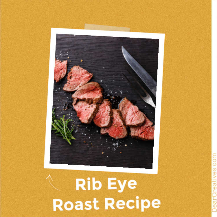 How To Cook A Rib Eye Roast