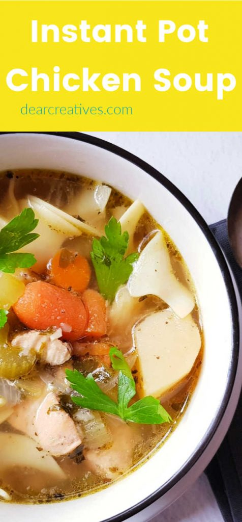 Instant Pot Chicken Soup - This is so easy to make and enjoy, the chicken noodle soup tastes like it cooked all day but, it's done in under an hour! DearCreatives.com