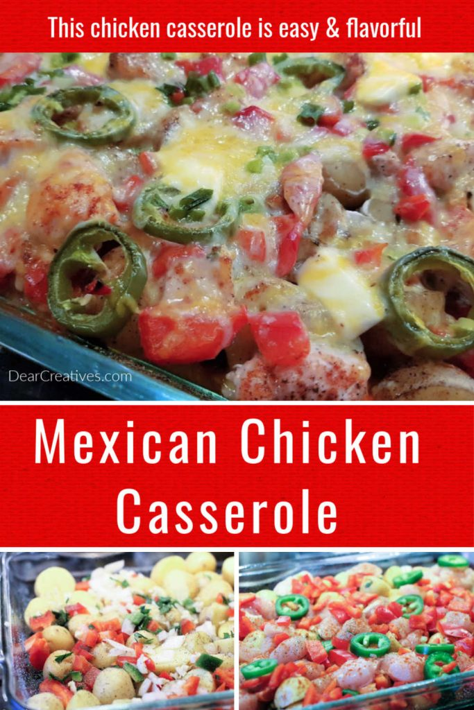Mexican Chicken Casserole = easy to make, delicious. Elevate your chicken dinner with this chicken dinner. We love it! DearCreatives.com