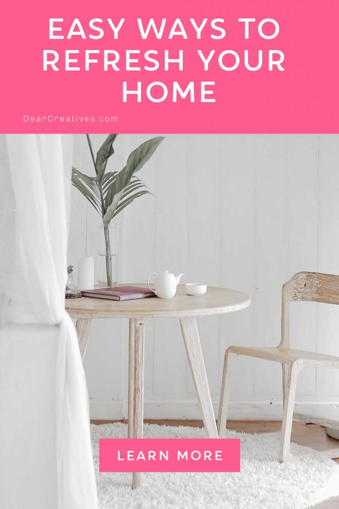 Are you ready for a home refresh_ Easy ways to update and refresh your home - DearCreatives.com