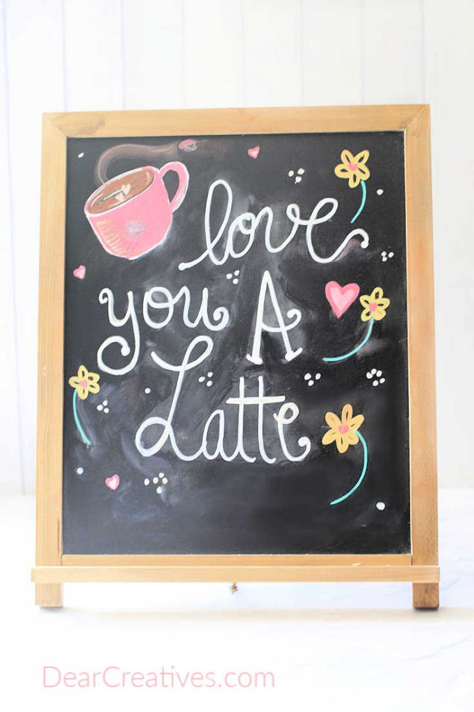 Chalkboard art for spring - Valentine's Day Chalkboard Art - Love You A Latte - Get tips for making your own chalkboard arts and crafts.© DearCreatives.com